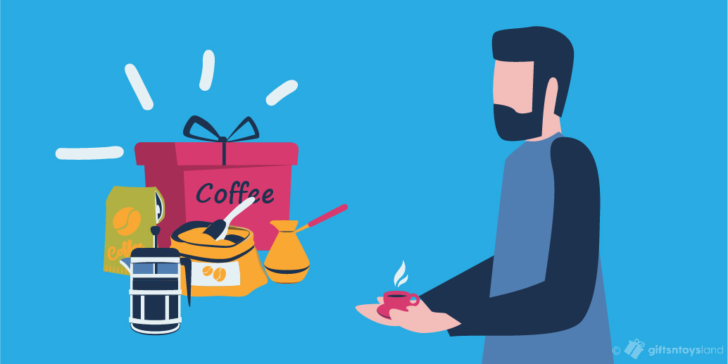 Coffee Gifts for men